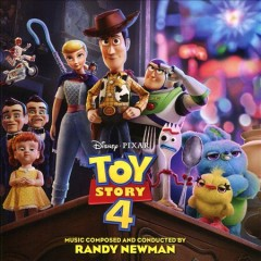 Toy story 4 : original motion picture soundtrack / music composed and conducted by Randy Newman. - music composed and conducted by Randy Newman.