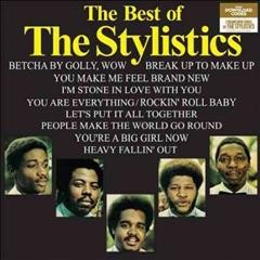 The best of The Stylistics.