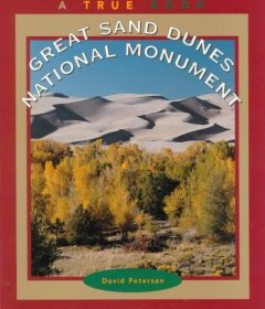 Great Sand Dunes National Monument /  by David Petersen. - by David Petersen.