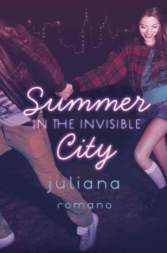 Summer in the invisible city /  Juliana Romano.