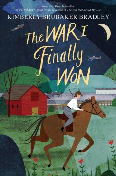 The war I finally won /  Kimberly Brubaker Bradley.