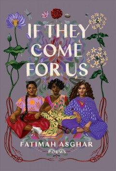 If they come for us : poems / Fatimah Asghar.