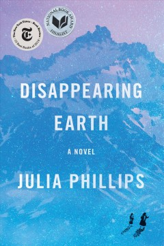 Disappearing Earth  /  by Julia Phillips.