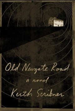 Old Newgate Road /  Keith Scribner.