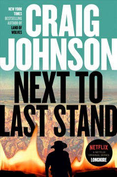 Next to last stand /  Craig Johnson. - Craig Johnson.