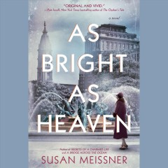 As bright as heaven /  Susan Meissner. - Susan Meissner.