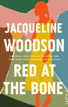 Red At The Bone / Jacqueline Woodson - Jacqueline Woodson