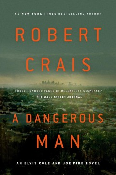 A Dangerous Man /  Robert Crais.