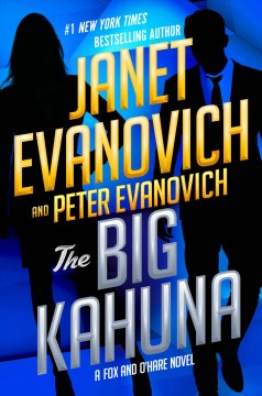 The Big Kahuna / Janet Evanovich and Peter Evanovich - Janet Evanovich and Peter Evanovich