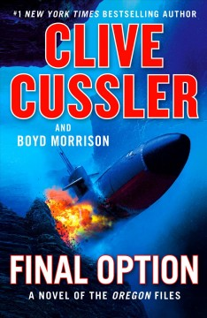 Final Option / Clive Cussler and Boyd Morrison