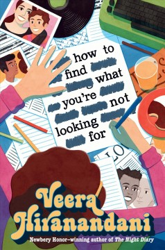 How to find what you're not looking for /  Veera Hiranandani.