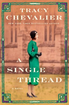 A single thread /  Tracy Chevalier. - Tracy Chevalier.