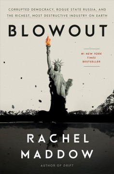 Blowout / Rachel Maddow