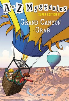 Grand Canyon grab /  by Ron Roy ; illustrated by John Steven Gurney.