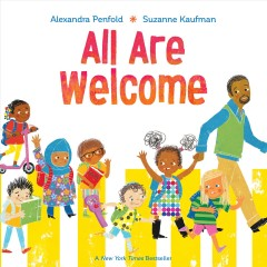 All are welcome /  by Alexandra Penfold, Suzanne Kaufman.