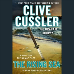 The rising sea /  Clive Cussler and Graham Brown. - Clive Cussler and Graham Brown.