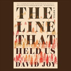 The line that held us /  David Joy. - David Joy.