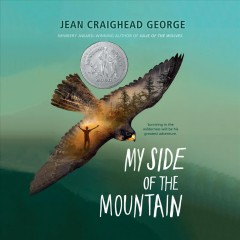 My side of the mountain /  written and illustrated by Jean Craighead George. - written and illustrated by Jean Craighead George.
