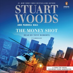 The money shot /  Stuart Woods and Parnell Hall. - Stuart Woods and Parnell Hall.