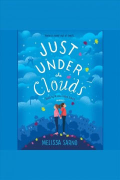 Just under the clouds /  Melissa Sarno.