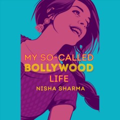 My so-called Bollywood life /  Nisha Sharma. - Nisha Sharma.