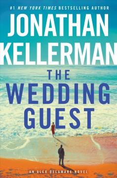 The Wedding Guest / Jonathan Kellerman - Jonathan Kellerman