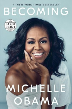 Becoming /  Michelle Obama. - Michelle Obama.