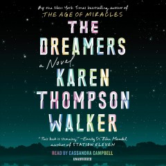 The dreamers : a novel / Karen Thompson Walker.