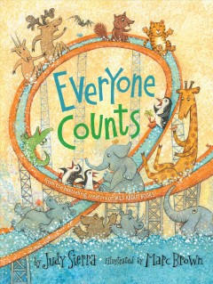 Everyone counts /  by Judy Sierra ; illustrated by Marc Brown.