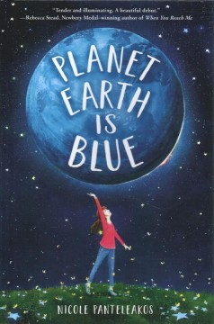 Planet Earth is blue /  Nicole Panteleakos.