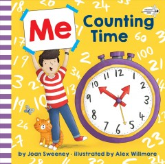 Me counting time /  by Joan Sweeney ; illustrated by Alex Willmore.