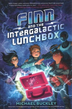 Finn and the intergalactic lunchbox /  Michael Buckley.