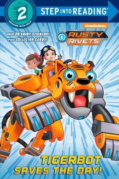 Tigerbot saves the day! /  adapted by Kristen L. Depken ; illustrated by Donald Cassity.