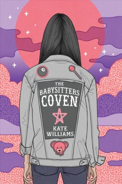 The babysitters coven /  Kate Williams. - Kate Williams.