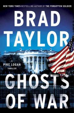 Ghosts of war : a Pike Logan thriller / Brad Taylor. - Brad Taylor.