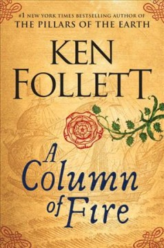 A Column Of Fire / Ken Follett - Ken Follett