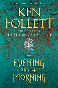 The Evening And The Morning / Ken Follett - Ken Follett