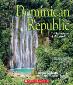 Dominican Republic /  by Barbara Radcliffe Rogers and Lura Rogers Seavey.