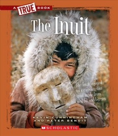 The Inuit /  Kevin Cunningham and Peter Benoit. - Kevin Cunningham and Peter Benoit.