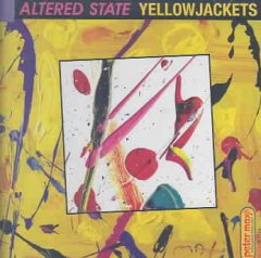 Altered state /  Yellowjackets.