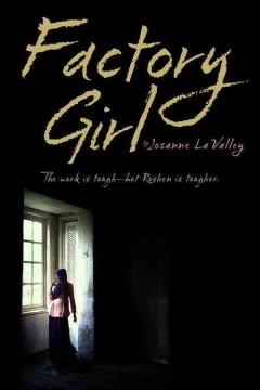 Factory girl /  Josanne La Valley. - Josanne La Valley.