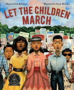 Let the children march /  by Monica Clark-Robinson ; illustrated by Frank Morrison. - by Monica Clark-Robinson ; illustrated by Frank Morrison.