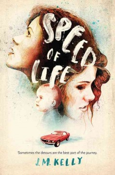 Speed of life /  by J.M. Kelly.