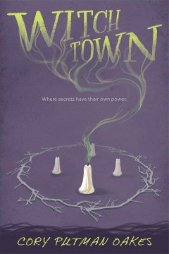 Witchtown /  Cory Putman Oakes. - Cory Putman Oakes.