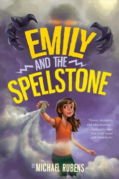 Emily and the Spellstone /  Michael Rubens.
