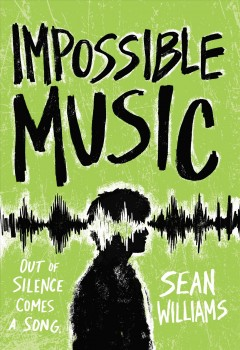 Impossible music /  Sean Williams. - Sean Williams.