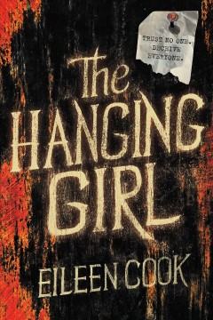 The hanging girl /  Eileen Cook.