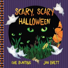 Scary, scary Halloween /  Eve Bunting ; pictures by Jan Brett. - Eve Bunting ; pictures by Jan Brett.