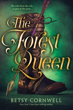 The forest queen /  Betsy Cornwell. - Betsy Cornwell.