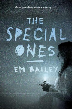 The Special Ones /  Em Bailey. - Em Bailey.